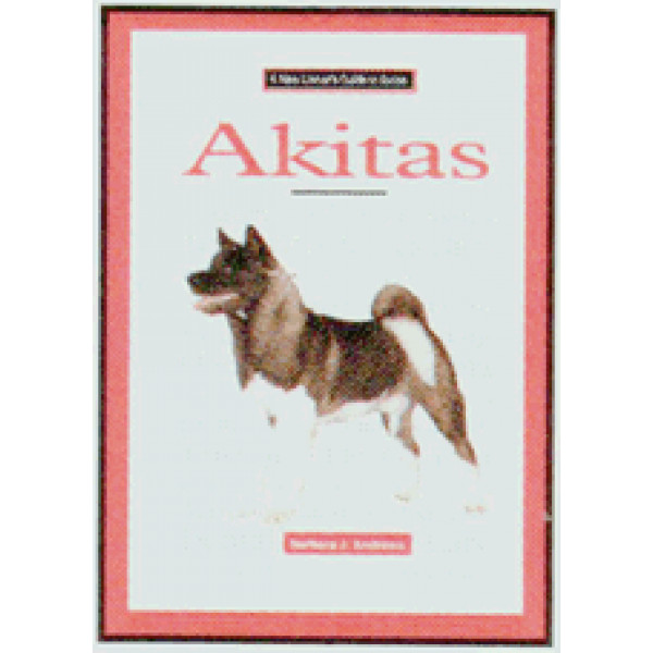 AKITAS NEW OWNERS GUIDE TO